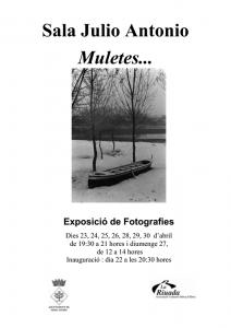 Cartell exposició fotogràfica Muletes Sala Julio Antonio abril 2014